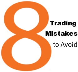 8-trading-mistakes-to-avoid
